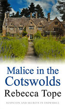 Malice in The Cotswolds - Rebecca Tope - Brand New Paperback