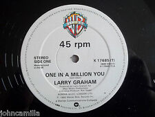"""LARRY GRAHAM - ONE IN A MILLION YOU 12"""" RECORD/VINYL - WARNER BROS - K 17685 (T)"""