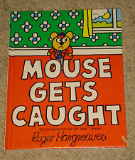 HTF - Mouse Gets Caught - Roger Hargreaves - Hardcover - 1982 - Rare - VGC