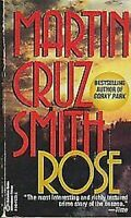 Rose von Smith, Martin Cruz