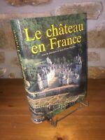 Le château en France par Jean-Pierre Babelon