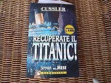 recuperate il Titanic! Clive Cussler