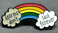 NHS Rainbow Thank You Doctor Nurse Pin Badge Brooch Storms Don't Last Forever UK