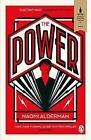 The Power: WINNER OF THE 2017 BAILEYS WOMEN by Naomi Alderman New Paperback Book