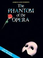 Phantom of the Opera : Piano/Vocal Selections (Melody in the Piano Part), Sou...
