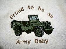 BIB- PROUD TO BE AN ARMY BABY & JEEP- PINK, BLUE OR WHITE BIB AVAILABLE- B/NEW