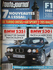 L'AUTO JOURNAL N°6 (1er avril 1988) BMW 530/535 - AX Sport/205 Rallye -