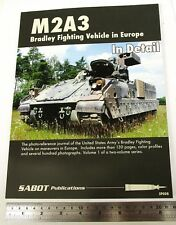 Sabot Publications SP008 - M2A3 Bradley Fighting Vehicle in Europe, Vol.1   Book