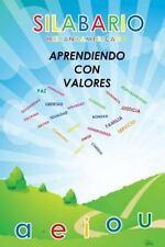 Silabario Hispanoamericano : Aprendiendo con Valores by Karina Monroy and...