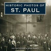 Historic Photos of St. Paul Hardcover Steve Trimble