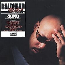 Baldhead Slick and Da Click; 2001 CD, Hip Hop, Guru, DJ Premier, Pete Rock, Alch