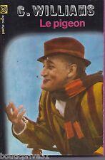 Livre de poche - LE PIGEON par Charles Williams, Poche Noire 1969
