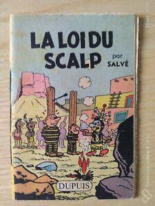 The Journal Of Spirou Mini-Recit La Loi The Scalp By Salvé Since 1959