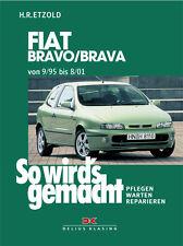 FIAT Brava Bravo Reparaturbuch Reparaturanleitung Jetzt helfe ich mir selbst NEU