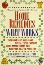 NEW! Home Remedies : What Works: Thousands of Americans Reveal Their Favorite,..