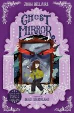 The Ghost in the Mirror by John Bellairs (author), Brad Strickland (author)
