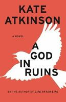 A God in Ruins: A Novel (Todd Family) by Atkinson, Kate