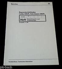 Werkstatthandbuch VW Caddy + Polo Classic Diesel Einspritzanlage Vorglühanlage