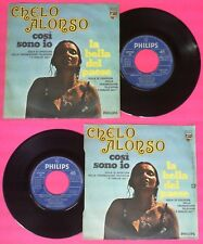 """LP 45 7"""" CHELO ALONSO so I am The Belle of the country 1972 Italy No CD MC dvd"""