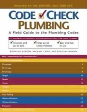 Plumbing : A Field Guide to the Plumbing Codes by Redwood Kardon (2000,...