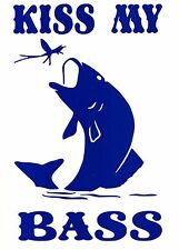 KISS MY BASS - FISHING CAR,VAN, BOATS, SEAT BOXES DECAL, STICKER  FUNNY