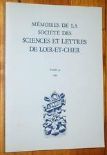 MEMOIRES DE LA SOCIETE DES SCIENCES ET LETTRES DU LOIR-ET-CHER 42, 1987 histoire
