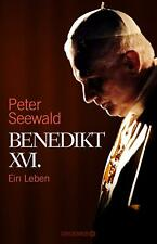 Benedikt XVI.: Ein Leben Peter Seewald