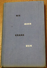 NIE MEHR KRANK SEIN Long Life Secrets by Robert Jackson MD GERMAN LANGUAGE BOOK
