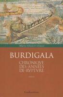 Burdigala, Chronique des Annees de Rupture by Graneri-Clave