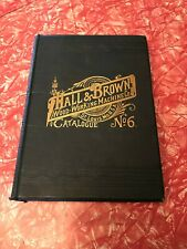 Hall and Brown No. 6 Illustrated catalog of wood-working machinery