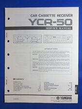 YAMAHA YCR-50 CASSETTE RECEIVER CAR AUDIO SERVICE MANUAL ORIGINAL FACTORY ISSUE