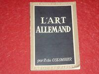 [LAROUSSE ARTS STYLES & TECHNIQUES] P. DU COLOMBIER / ART ALLEMAND Illustrations