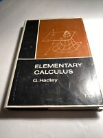 Elementary calculus 1968 G Hadley old math and calculus Textbook