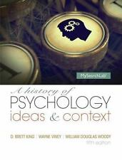 A History of Psychology: Ideas and Context by King, D. Brett, Woody, William Do
