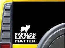 Papillon Lives Matter Sticker k182 6 inch dog decal