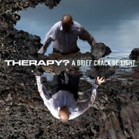 Therapy? - a Brief Crack Of Light Nuovo CD