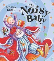 Very Good, Noisy Baby, Kemp, Moira, Paperback