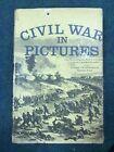 "1955 ""Civil War in Pictures"" by Fletcher Pratt Hardcover with DJ Book"