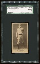 1887 N172 Old Judge Dan Casey SGC 80 EX/NM Cert #1359932-011