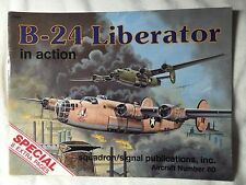 Consolidated B-24 Liberator in Action Squadron Signal Book # 1080 Very Good