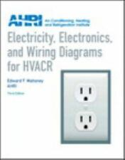 Electricity, Electronics and Wiring Diagrams for HVACR (3rd Edition)