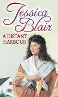 A Distant Harbour, Blair, Jessica, Very Good Book