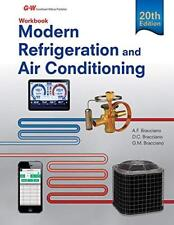 Modern Refrigeration and Air Conditioning Workbook by Alfred Bracciano