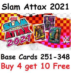 WWE Slam Attax 2021 Complete Your Collection Pick the Cards you need 251-348