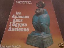 Le Louvre présente au Muséum de Lyon: les Animaux dans l'Egypte Ancienne