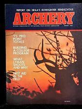 VINTAGE COLLECTIBLE Archery Magazine MARCH 1976 Archery & Hunting