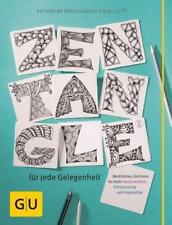 Zentangle® für jede Gelegenheit von Katharina Königsbauer-Kolb (2016, Taschenbu…