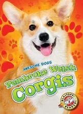 Pembroke Welsh Corgis by Christina Leighton (2016, Hardcover)
