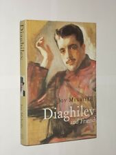 Joy Melville Diaghilev And Friends. HB/DJ 1st Edition 2009. Signed By Author.