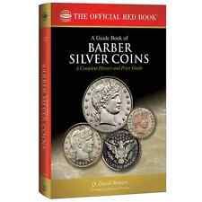 A Guide Book of Barber Silver Coins Complete History by Bowers from Whitman 20
